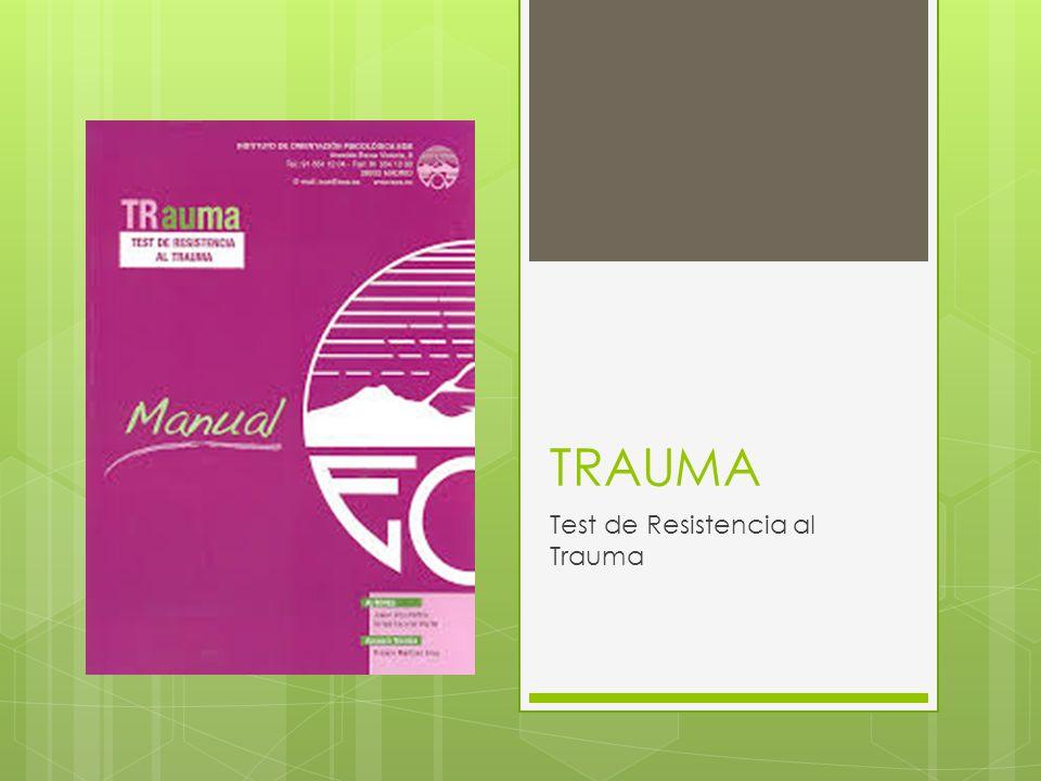 Test de Resistencia al Trauma