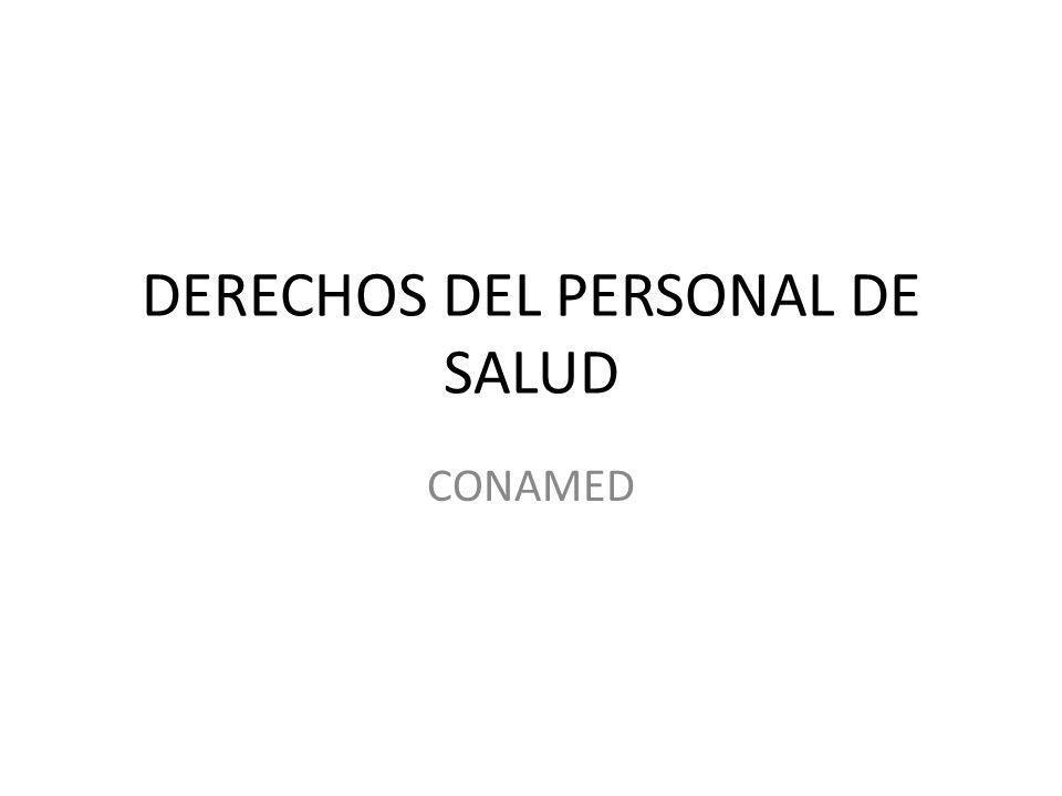 DERECHOS DEL PERSONAL DE SALUD