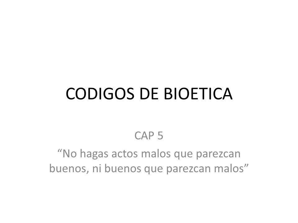 CODIGOS DE BIOETICA CAP 5