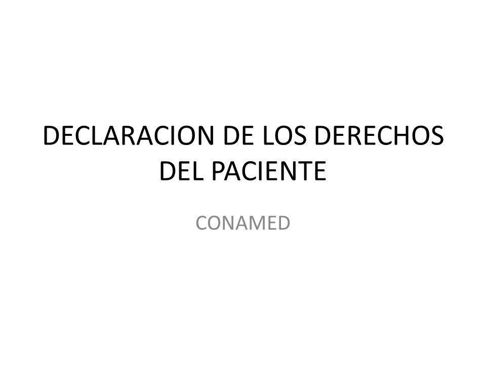 DECLARACION DE LOS DERECHOS DEL PACIENTE