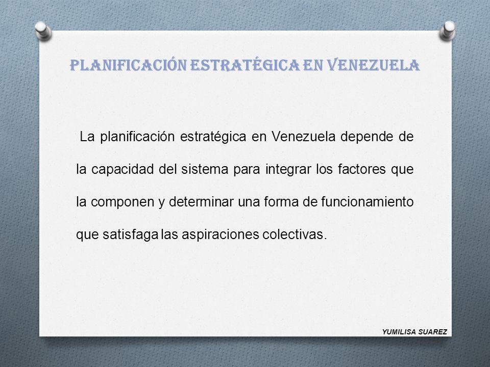 PLANIFICACIÓN ESTRATÉGICA EN VENEZUELA