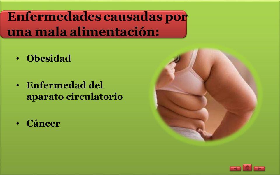 Enfermedades causadas por una mala alimentación: