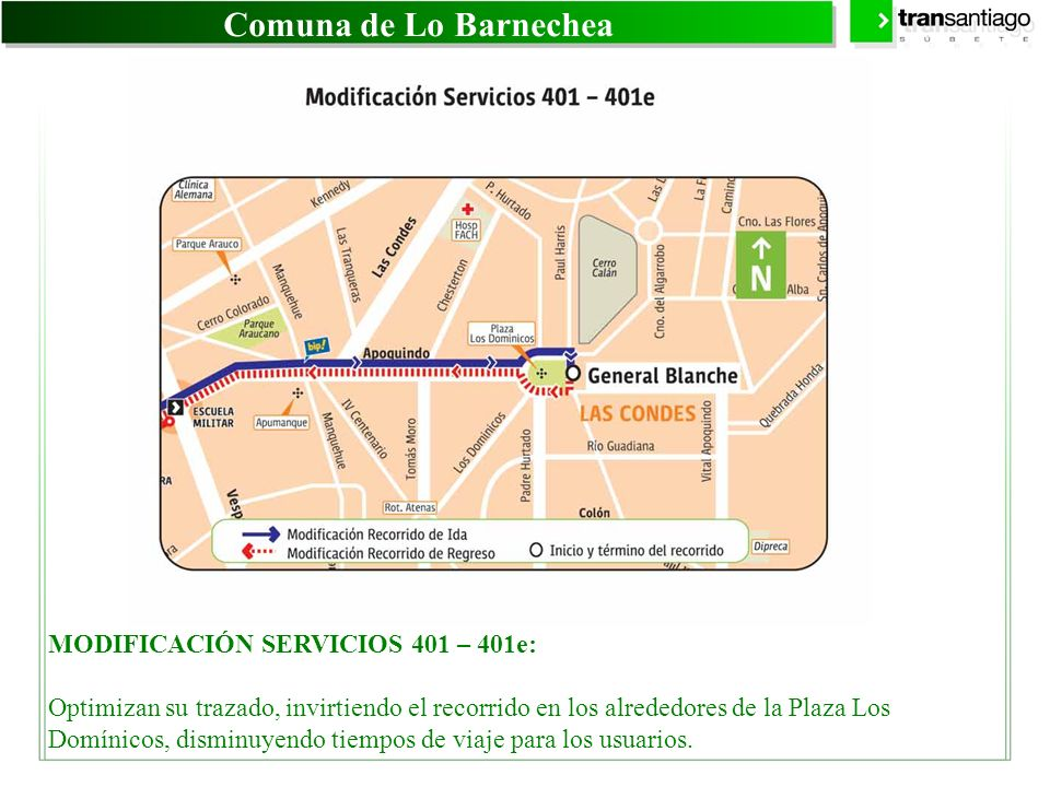 Comuna de Lo Barnechea MODIFICACIÓN SERVICIOS 401 – 401e: