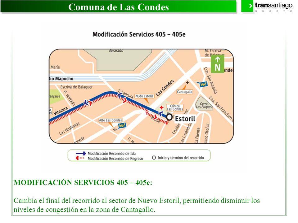 Comuna de Las Condes MODIFICACIÓN SERVICIOS 405 – 405e: