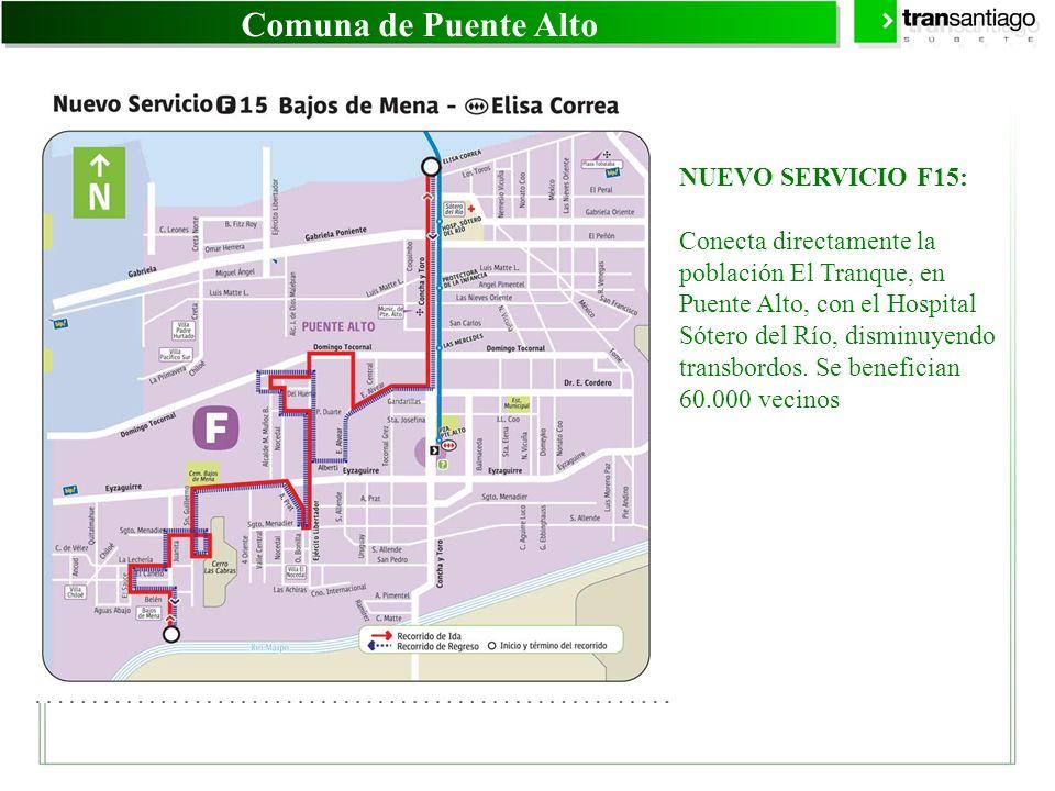 Comuna de Puente Alto NUEVO SERVICIO F15: