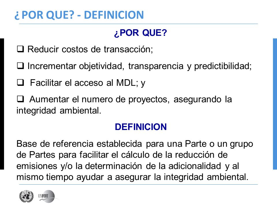¿ POR QUE - DEFINICION ¿POR QUE Reducir costos de transacción;