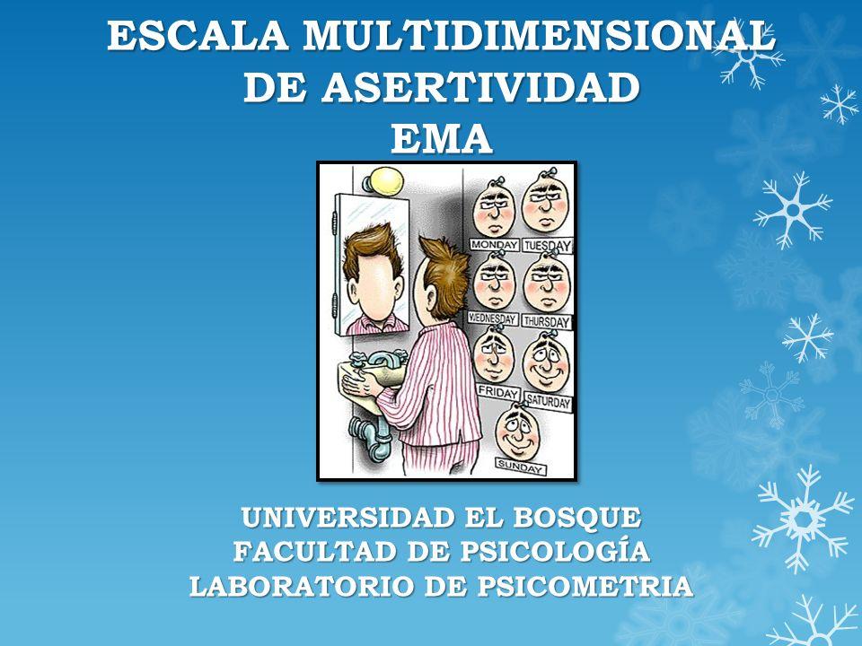 ESCALA MULTIDIMENSIONAL DE ASERTIVIDAD EMA