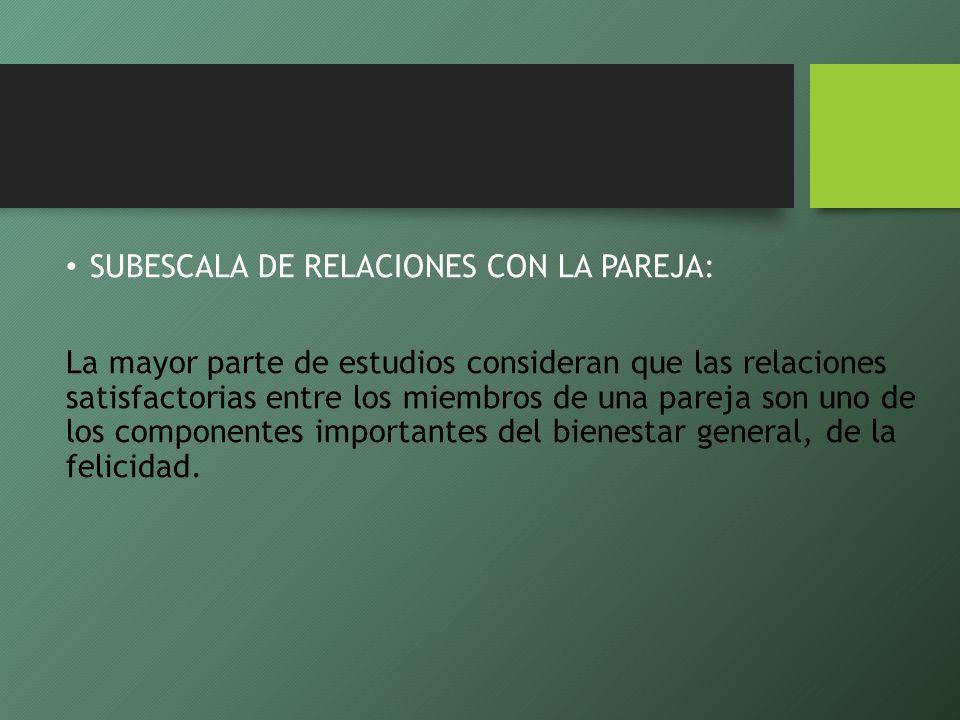 SUBESCALA DE RELACIONES CON LA PAREJA: