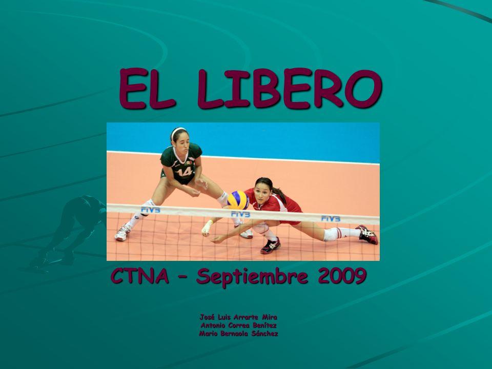 EL LIBERO CTNA – Septiembre 2009 José Luis Arrarte Mira Antonio Correa Benítez Mario Bernaola Sánchez.