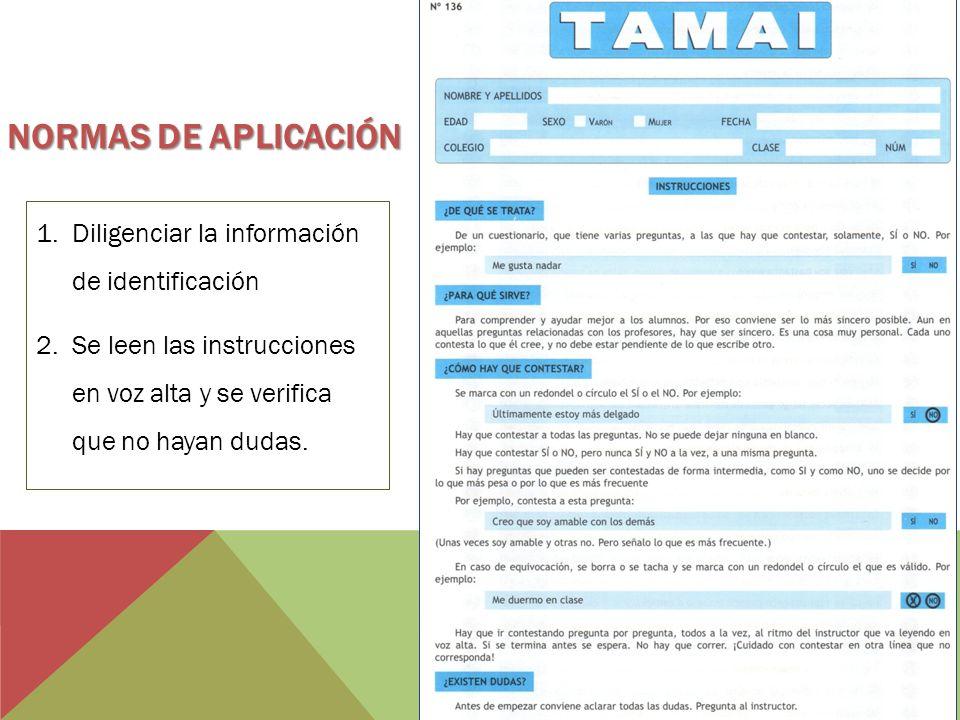 Normas de aplicación Diligenciar la información de identificación