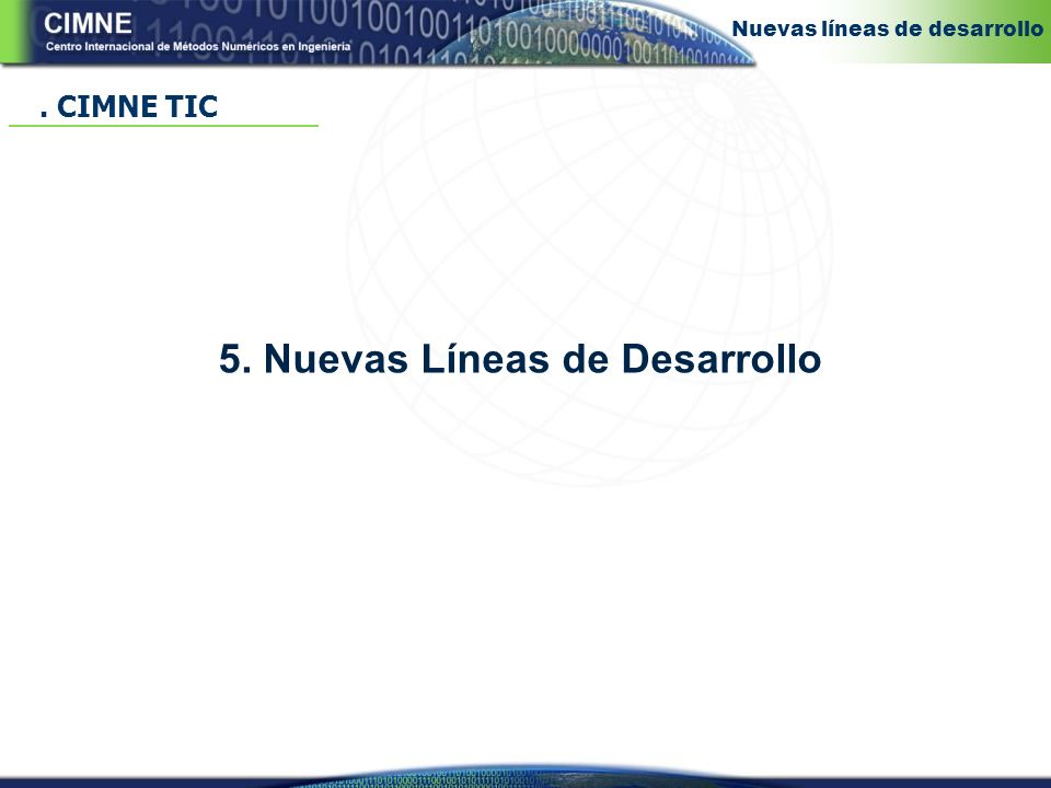 5. Nuevas Líneas de Desarrollo