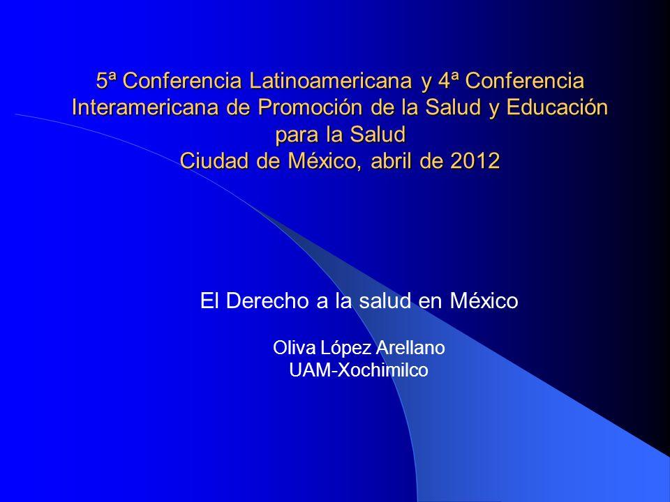 El Derecho a la salud en México Oliva López Arellano UAM-Xochimilco