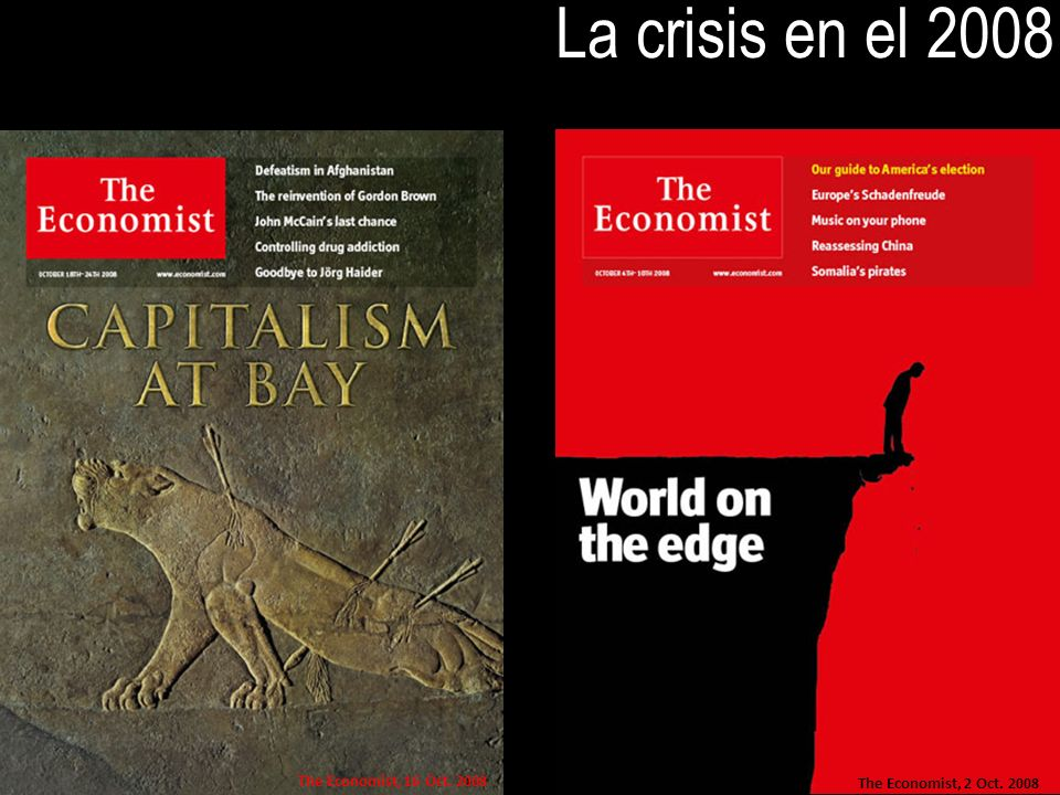 La crisis en el 2008 The Economist, 16 Oct. 2008