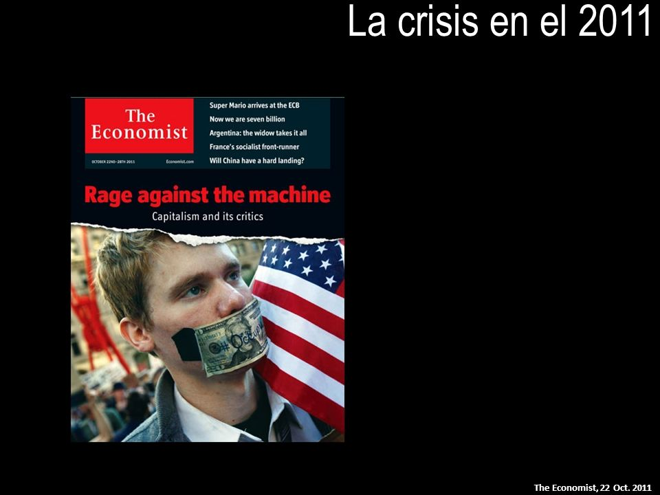 La crisis en el 2011 The Economist, 22 Oct. 2011