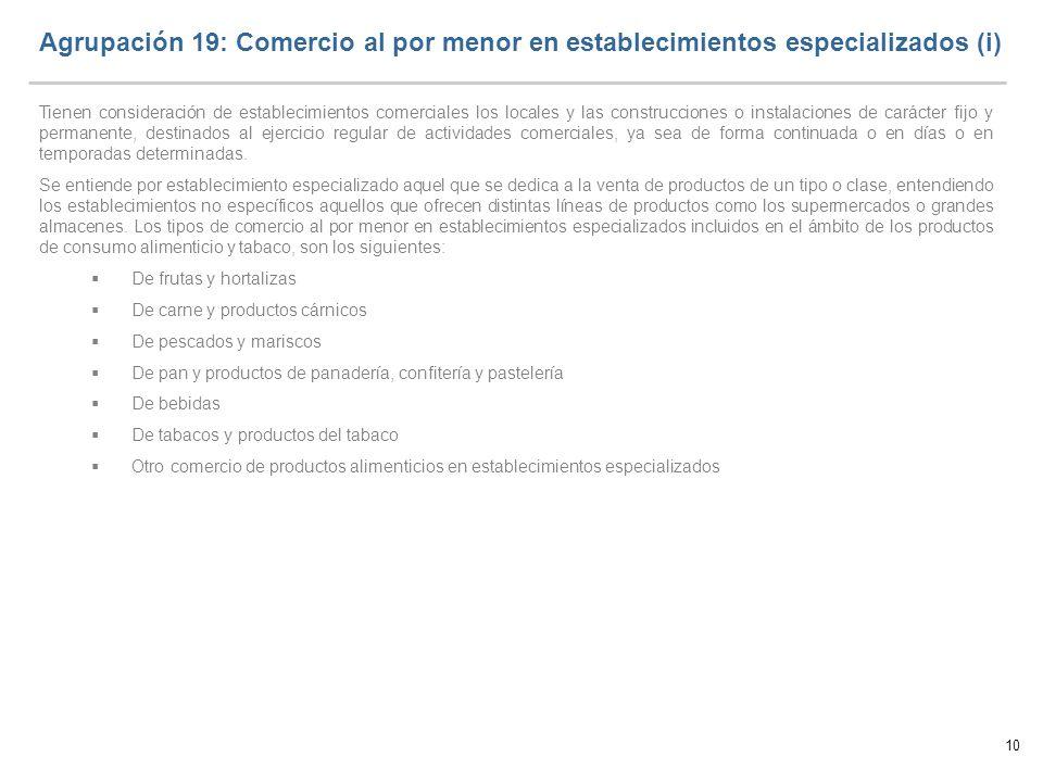 Agrupación 19: Comercio al por menor en establecimientos especializados (i)