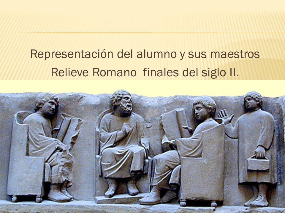 Representación del alumno y sus maestros Relieve Romano finales del siglo II.