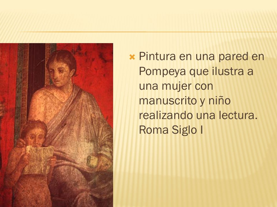 Pintura en una pared en Pompeya que ilustra a una mujer con manuscrito y niño realizando una lectura.