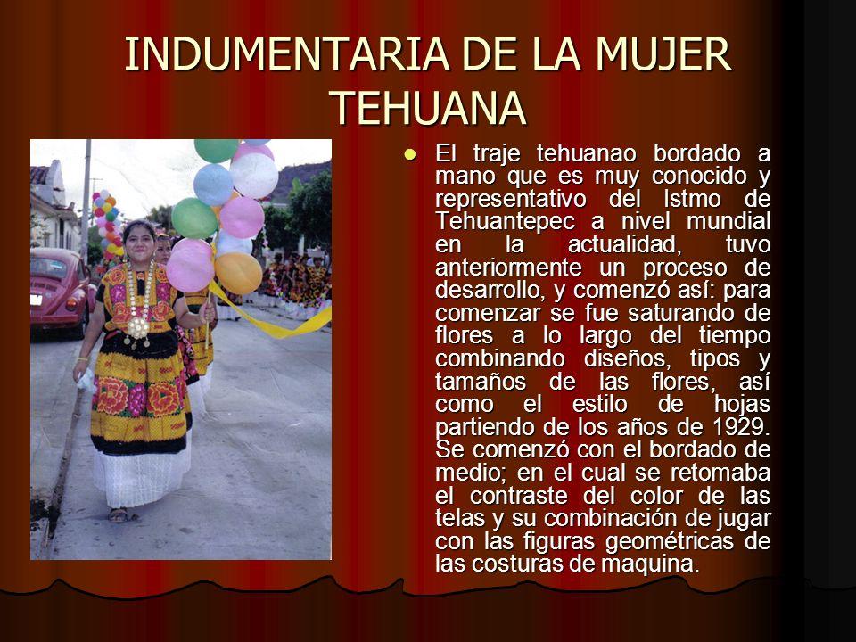 INDUMENTARIA DE LA MUJER TEHUANA