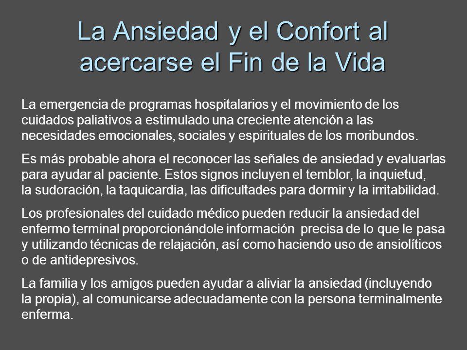 La Ansiedad y el Confort al acercarse el Fin de la Vida