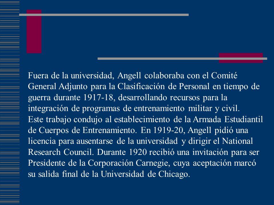 Fuera de la universidad, Angell colaboraba con el Comité General Adjunto para la Clasificación de Personal en tiempo de guerra durante 1917-18, desarrollando recursos para la integración de programas de entrenamiento militar y civil.