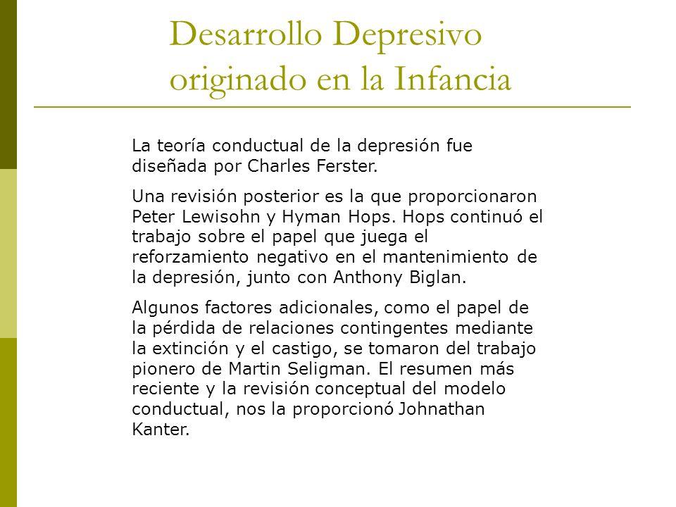 Desarrollo Depresivo originado en la Infancia