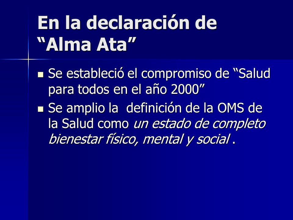 En la declaración de Alma Ata