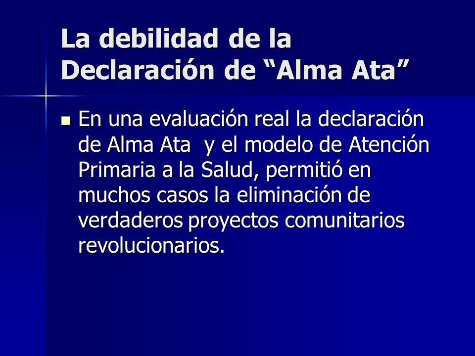 La debilidad de la Declaración de Alma Ata