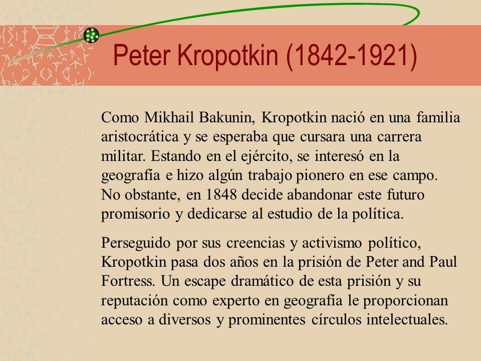 Peter Kropotkin (1842-1921)