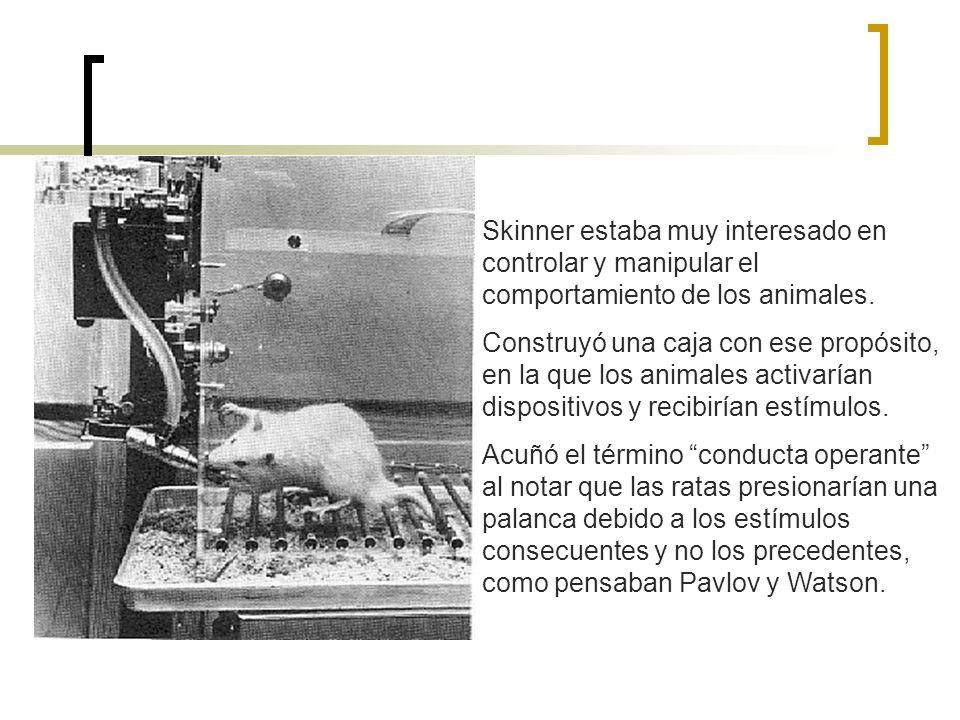 Skinner estaba muy interesado en controlar y manipular el comportamiento de los animales.