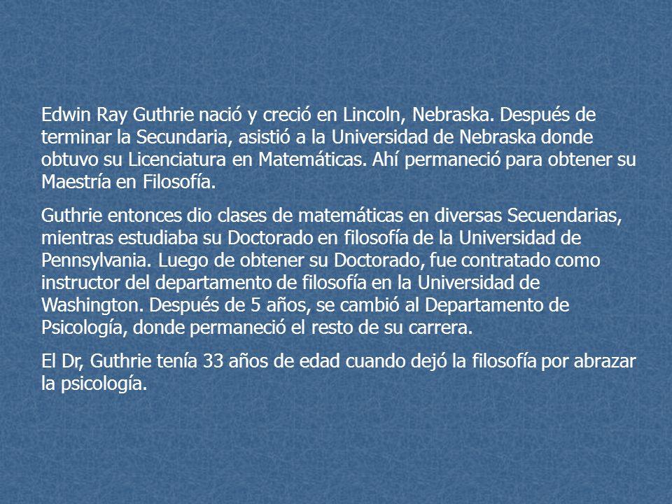 Edwin Ray Guthrie nació y creció en Lincoln, Nebraska