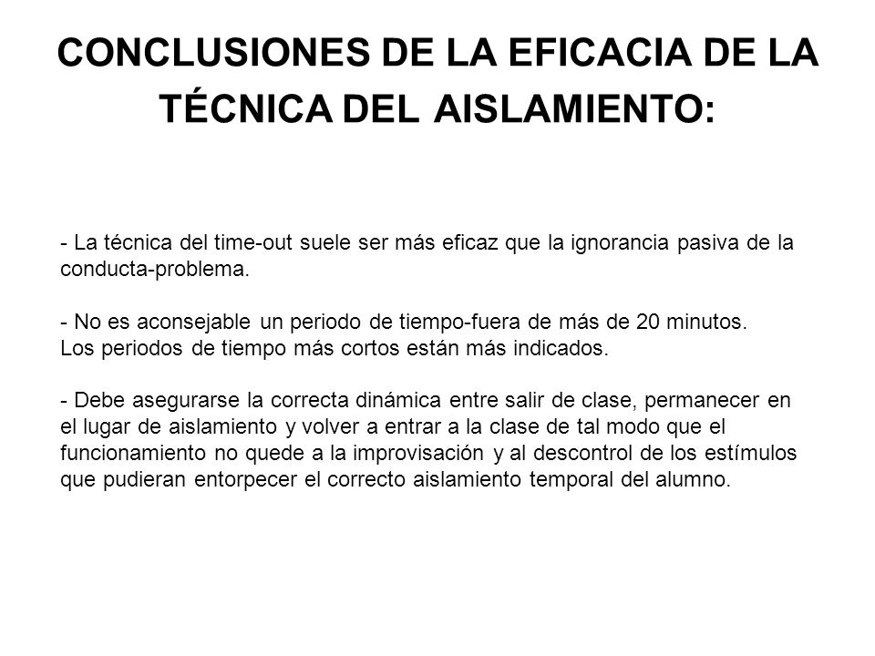 CONCLUSIONES DE LA EFICACIA DE LA TÉCNICA DEL AISLAMIENTO: