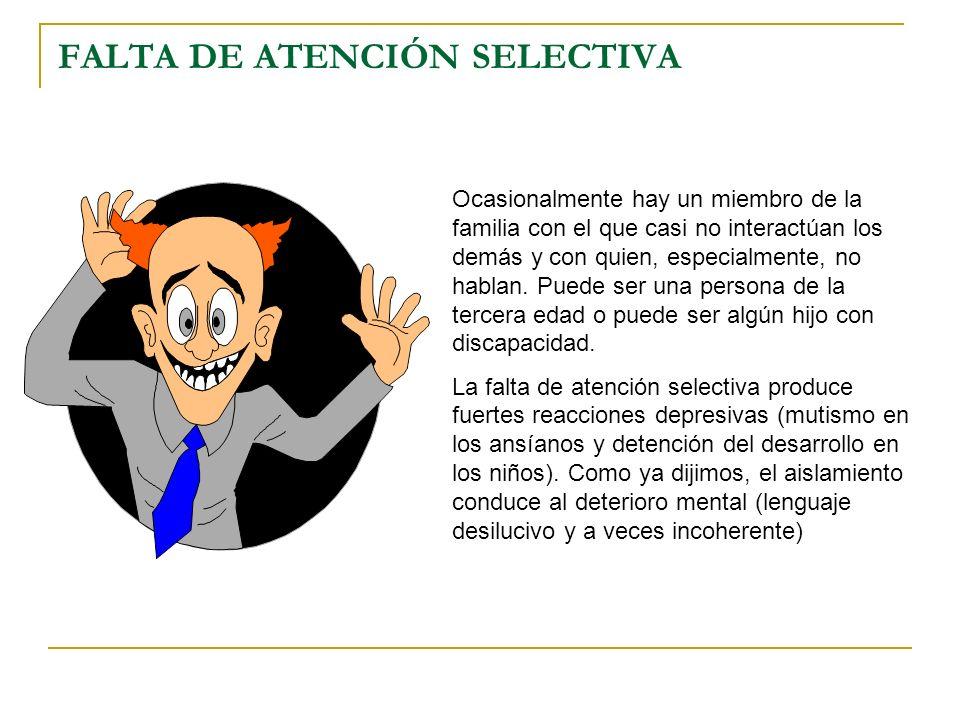 FALTA DE ATENCIÓN SELECTIVA