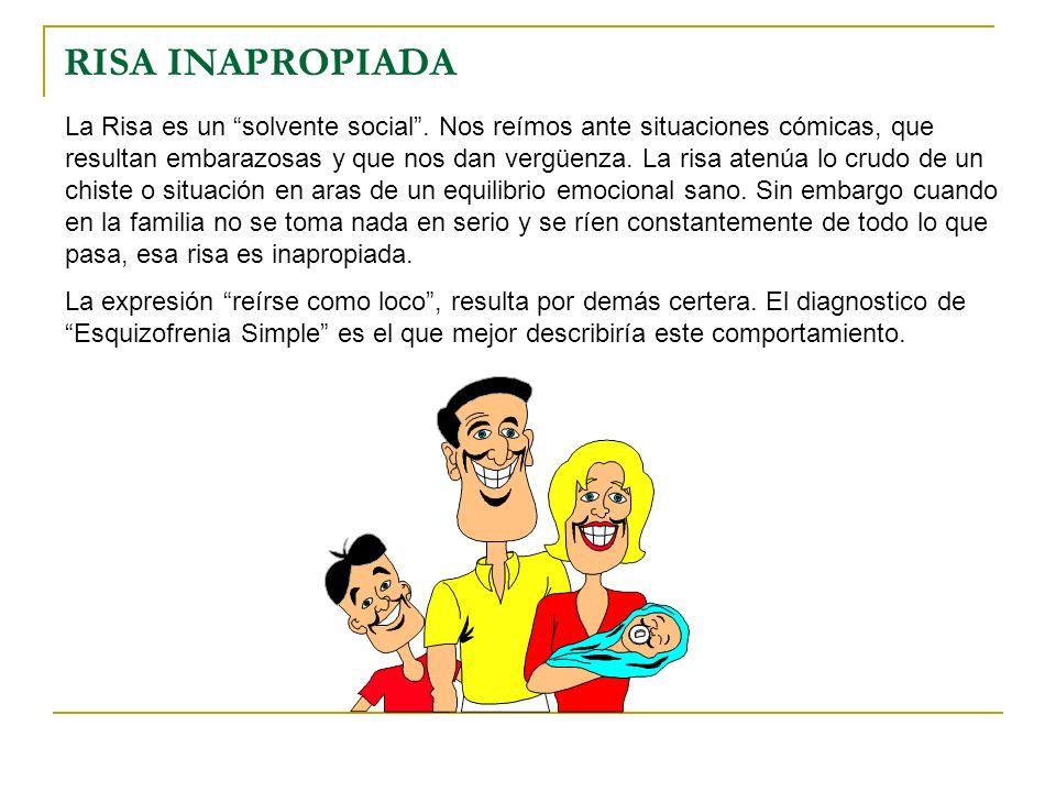 RISA INAPROPIADA