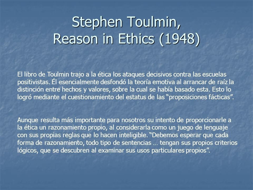 Stephen Toulmin, Reason in Ethics (1948)