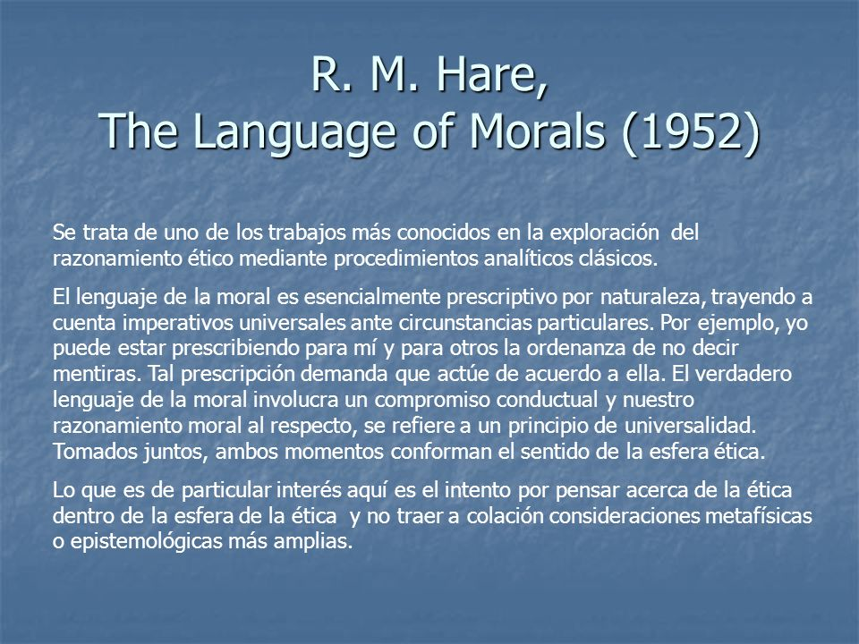 R. M. Hare, The Language of Morals (1952)