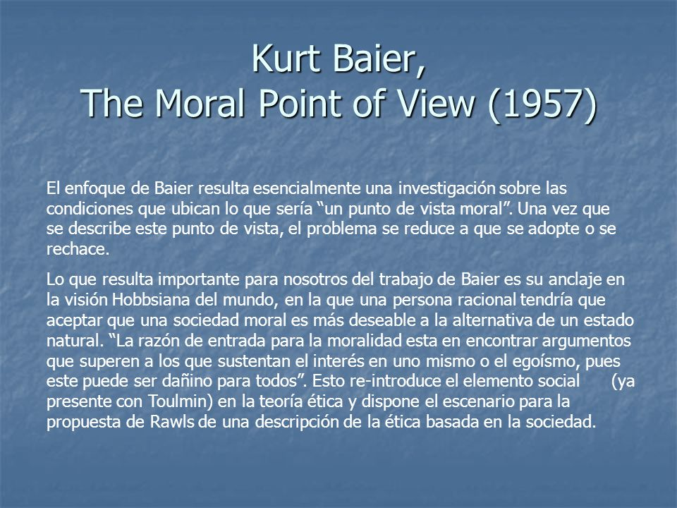 Kurt Baier, The Moral Point of View (1957)
