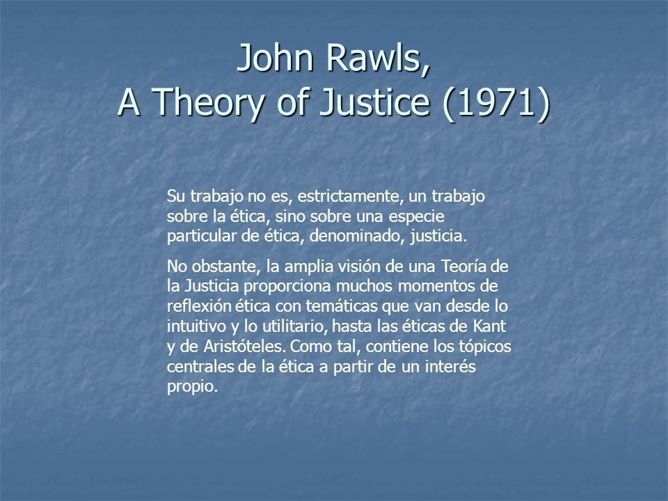 John Rawls, A Theory of Justice (1971)