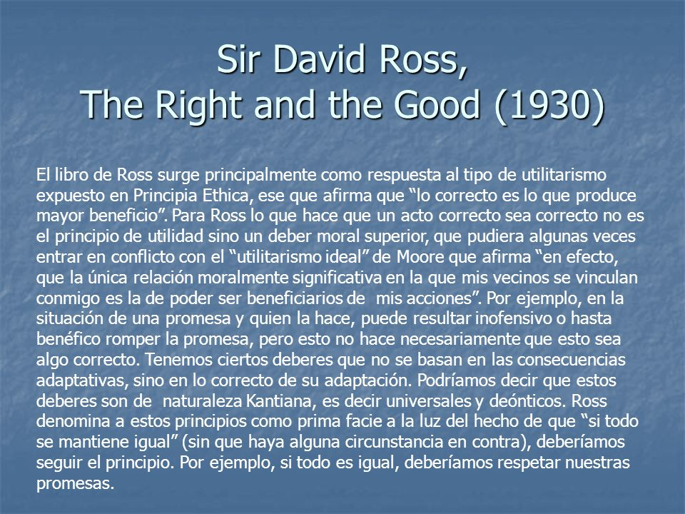 Sir David Ross, The Right and the Good (1930)