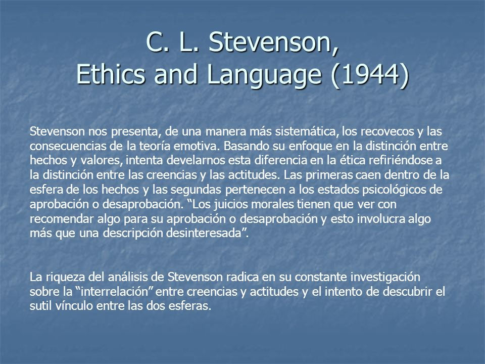 C. L. Stevenson, Ethics and Language (1944)