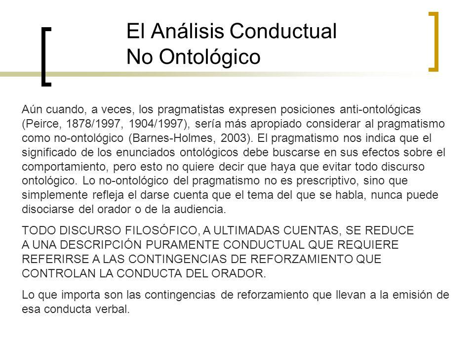 El Análisis Conductual No Ontológico