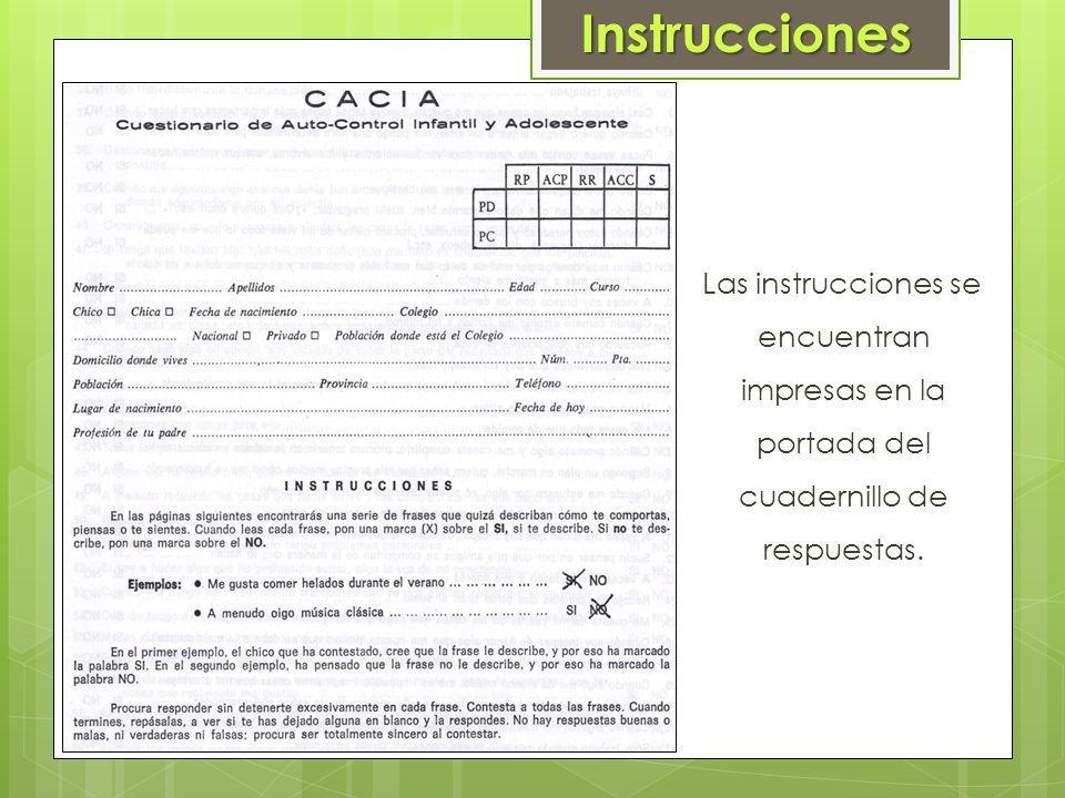 Instrucciones Las instrucciones se encuentran impresas en la portada del cuadernillo de respuestas.