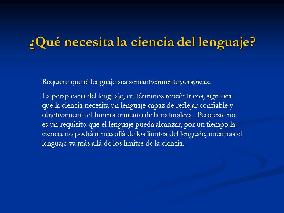 ¿Qué necesita la ciencia del lenguaje