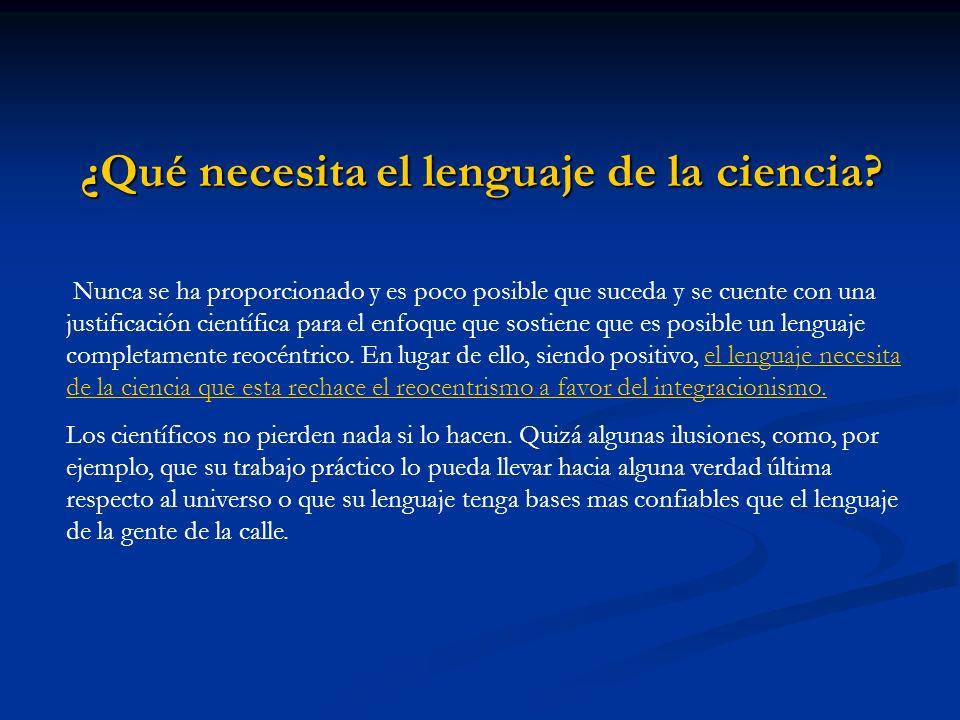 ¿Qué necesita el lenguaje de la ciencia