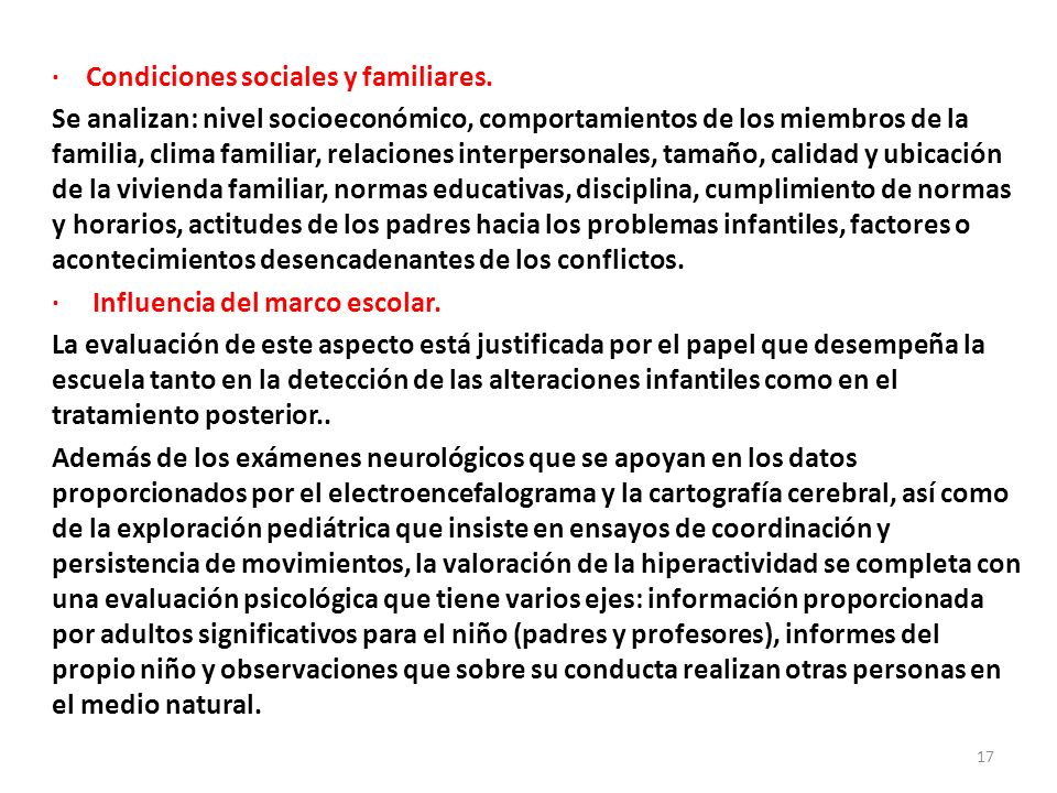· Condiciones sociales y familiares.