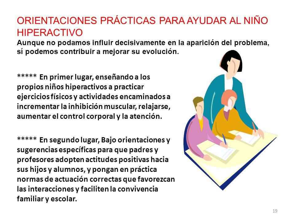 ORIENTACIONES PRÁCTICAS PARA AYUDAR AL NIÑO HIPERACTIVO