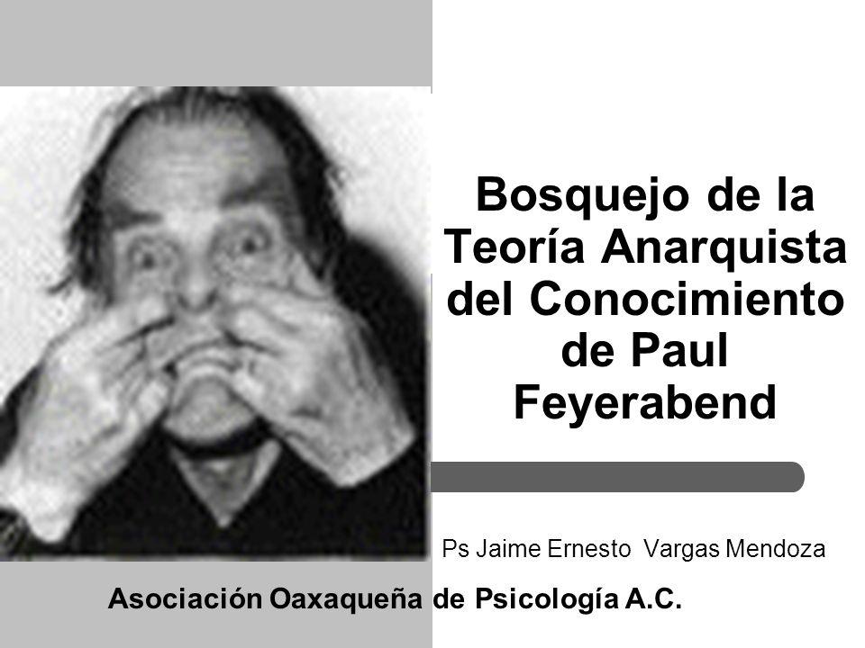 Bosquejo de la Teoría Anarquista del Conocimiento de Paul Feyerabend