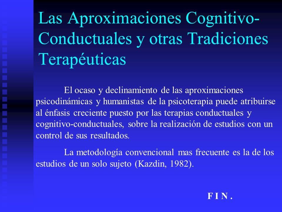 Las Aproximaciones Cognitivo-Conductuales y otras Tradiciones Terapéuticas