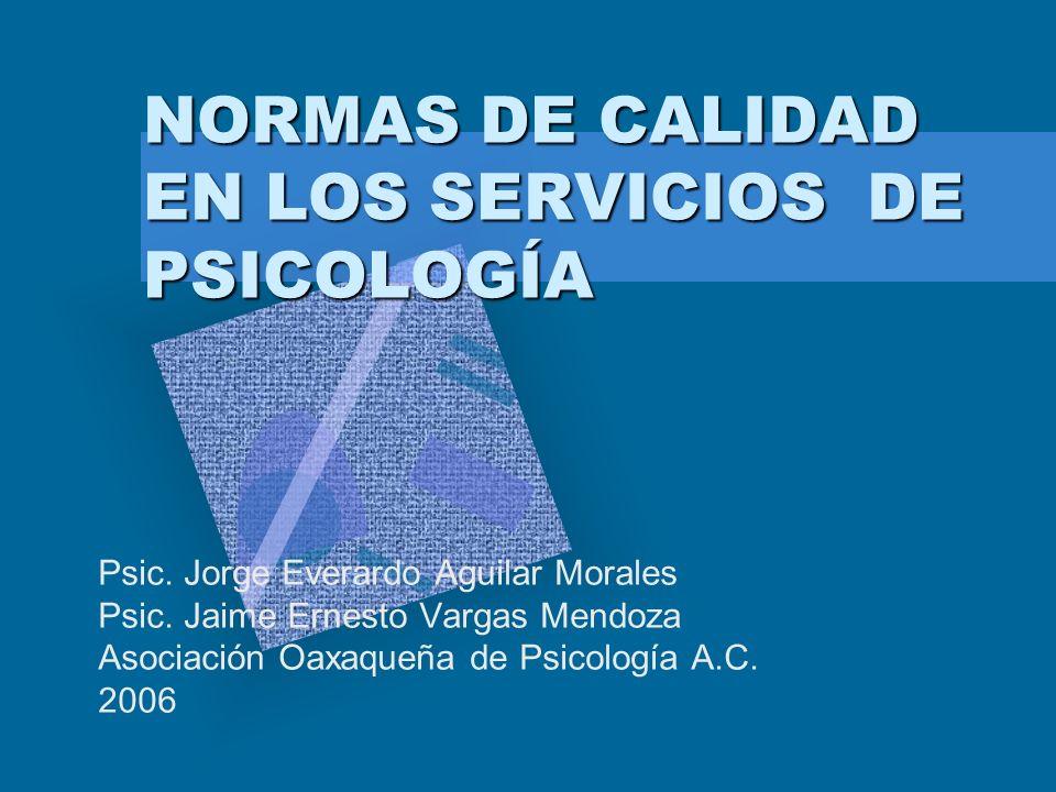 NORMAS DE CALIDAD EN LOS SERVICIOS DE PSICOLOGÍA