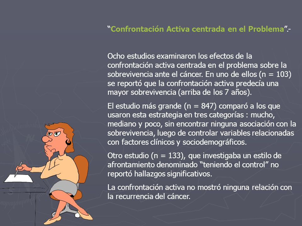 Confrontación Activa centrada en el Problema .-