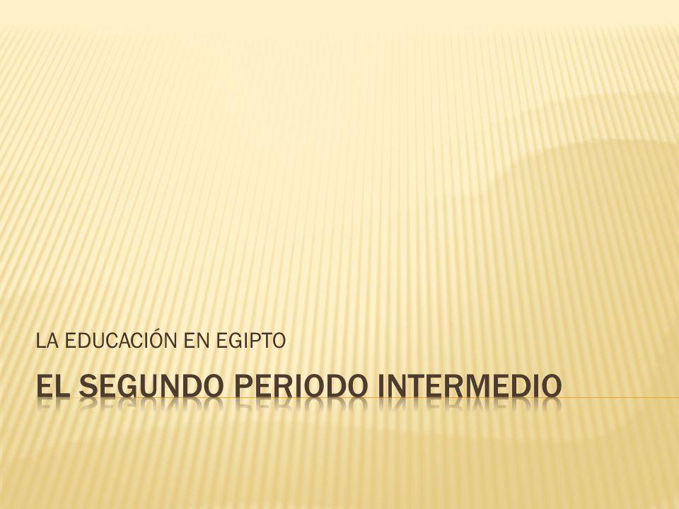 EL SEGUNDO PERIODO INTERMEDIO